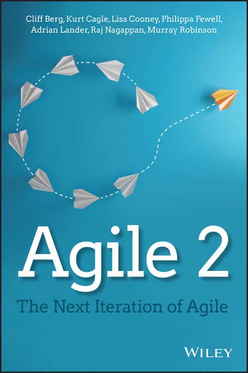 Agile 2: The Next Iteration of Agile