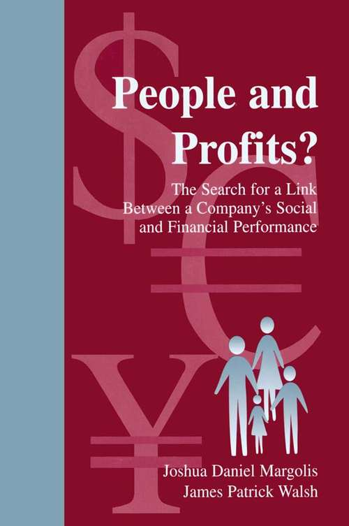 People and Profits?: The Search for A Link Between A Company's Social and Financial Performance (Organization and Management Series)