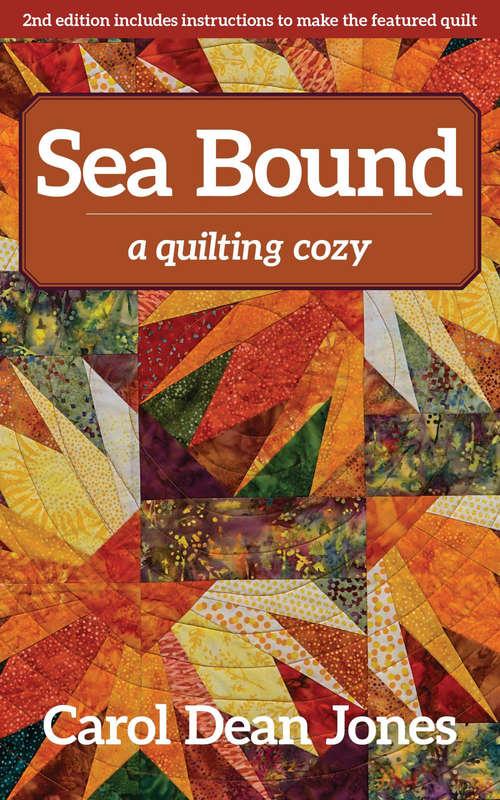 Sea Bound: A Quilting Cozy