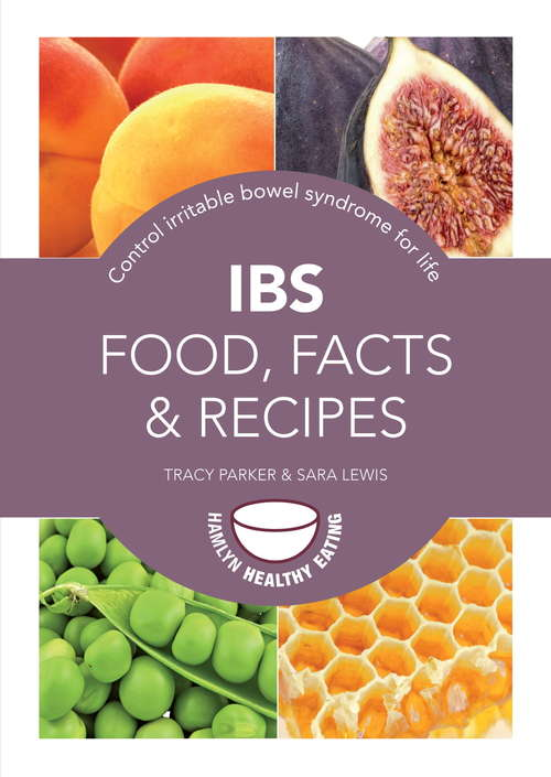 IBS: Control irritable bowel syndrome for life