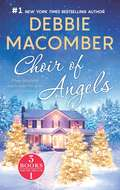 Choir of Angels: Shirley, Goodness and Mercy\Those Christmas Angels\Where Angels Go (The Angel Books #1)