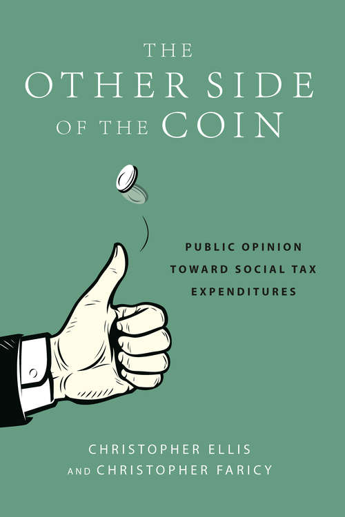 The Other Side of the Coin: Public Opinion toward Social Tax Expenditures