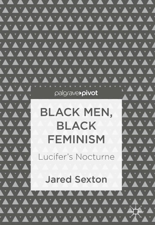 Black Men, Black Feminism: Lucifer's Nocturne