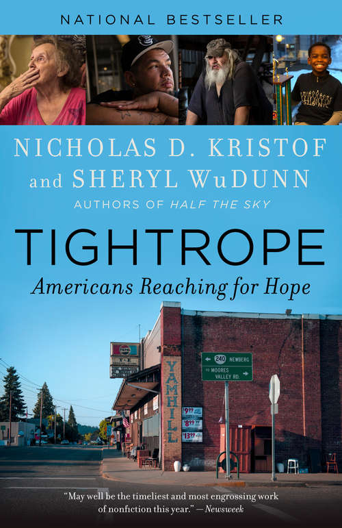 Tightrope: Americans Reaching for Hope by Nicholas D. Kristof and Sheryl WuDunn