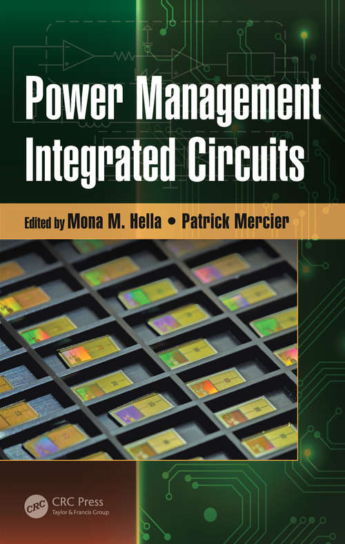 Power Management Integrated Circuits (Devices, Circuits, and Systems)