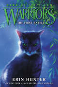 Warriors: The First Battle (Warriors: Dawn of the Clans #3)