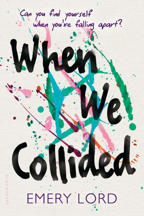 Collection sample book cover When We Collided, various paint colors randomly thrown against a canvas