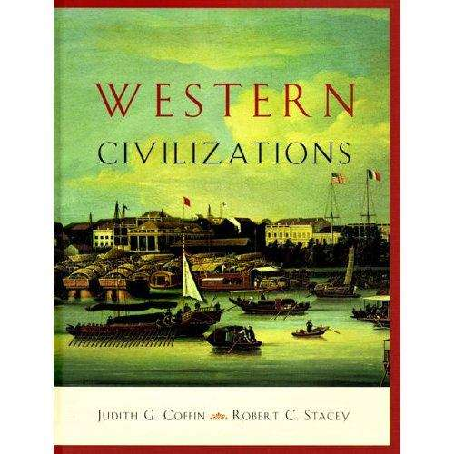 Western Civilizations: Their History and Their Culture (15th Edition)