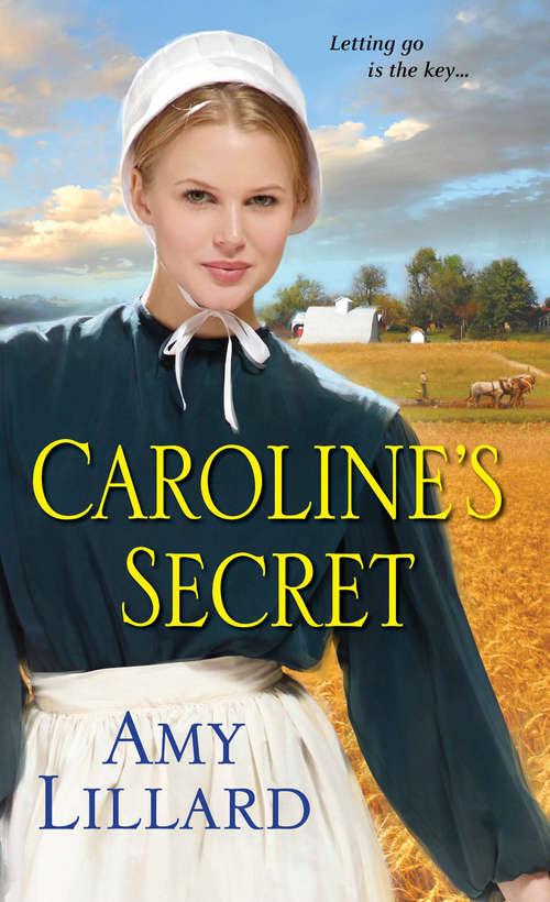 Caroline's Secret (A Wells Landing Romance #1)