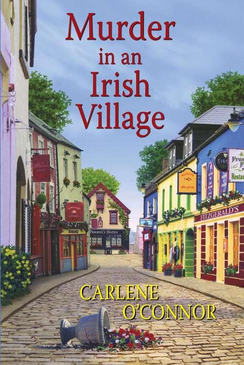 Murder in an Irish Village (An Irish Village Mystery #1)