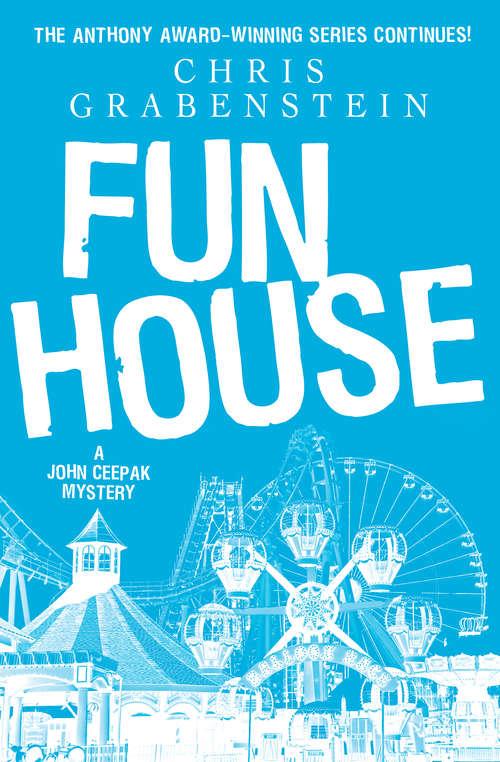 Fun House (The John Ceepak Mysteries #2)