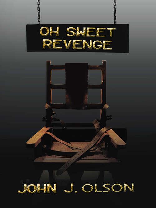 Oh Sweet Revenge