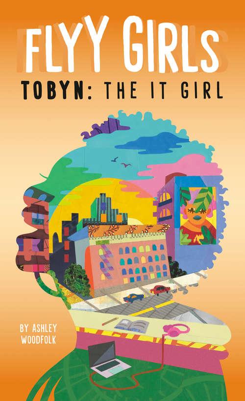 Tobyn: The It Girl #4 (Flyy Girls #4)