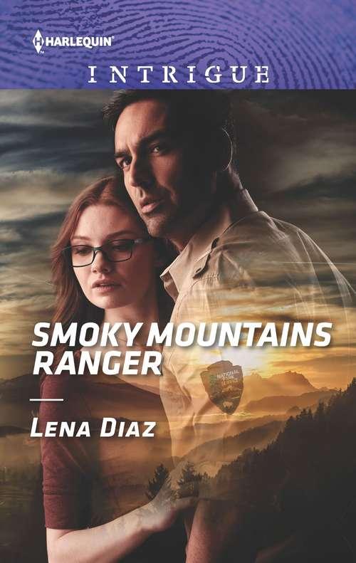 Smoky Mountains Ranger: Ice Cold Killer (eagle Mountain Murder Mystery: Winter Storm W) / Smoky Mountains Ranger (the Mighty Mckenzies) (The Mighty McKenzies #1)