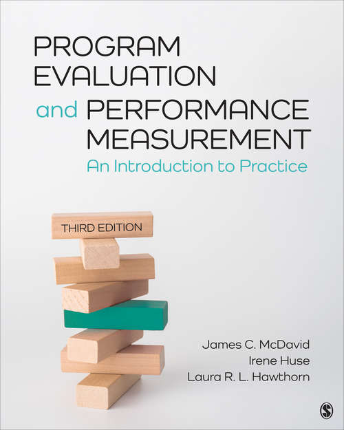 Program Evaluation and Performance Measurement: An Introduction to Practice