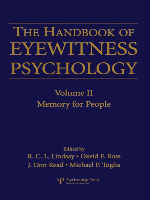 The Handbook of Eyewitness Psychology: Memory for People