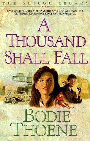 A Thousand Shall Fall (Shiloh Legacy #2)