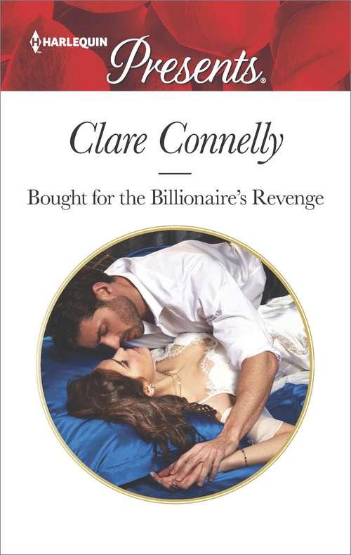 Bought for the Billionaire's Revenge