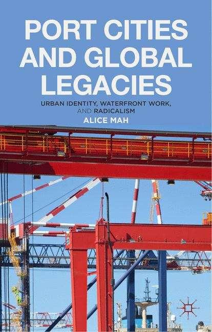 Port Cities and Global Legacies