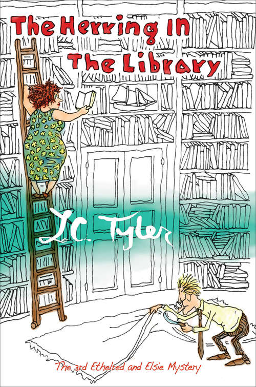 The Herring in the Library (The Ethelred and Elsie Mysteries #3)