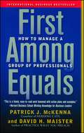F1rst Among Equals: How to Manage a Group of Professionals