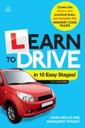 Learn to Drive in 10 Easy Stages