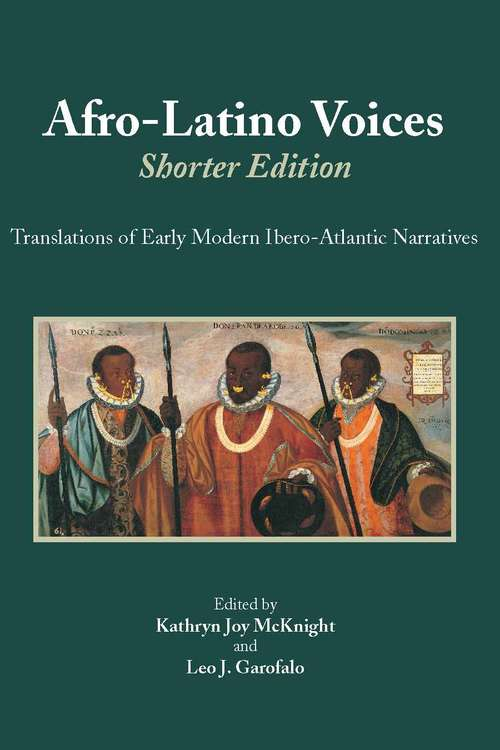 Afro-Latino Voices: Translations of Early Modern Ibero-Atlantic Narratives