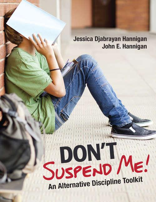 Don't Suspend Me!: An Alternative Discipline Toolkit