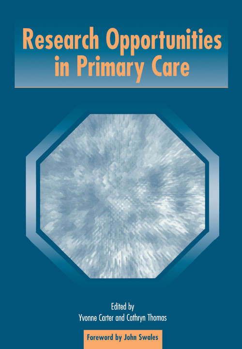 Research Opportunities in Primary Care