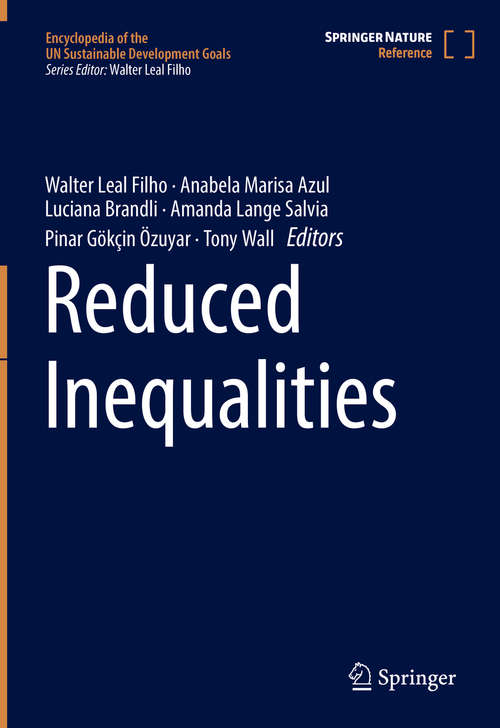 Reduced Inequalities (Encyclopedia of the UN Sustainable Development Goals)