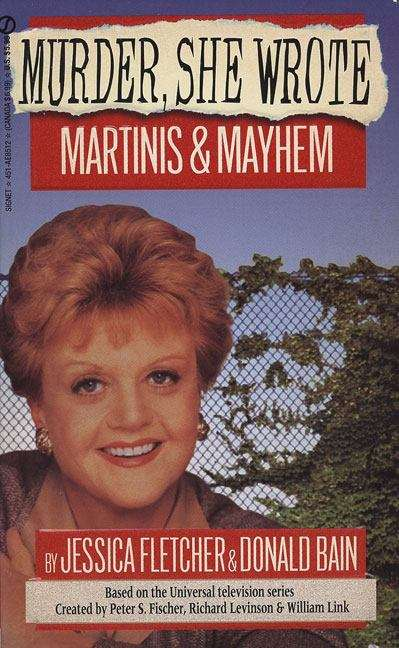 Martinis and Mayhem: A Murder, She Wrote Mystery