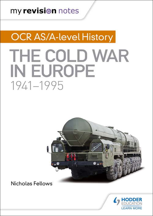 My Revision Notes: The Cold War in Europe 1941— 1995