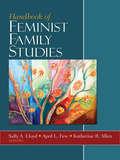 Handbook of Feminist Family Studies