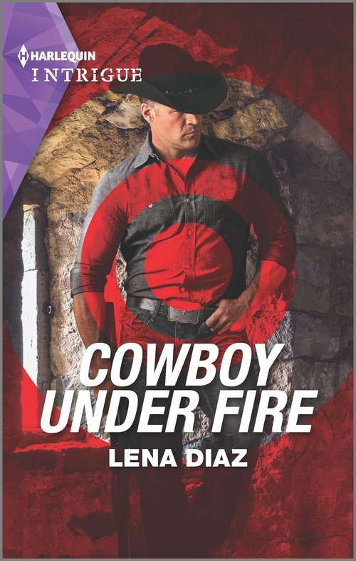 Cowboy Under Fire: Cowboy Under Fire (the Justice Seekers) / Mountain Of Evidence (the Ranger Brigade: Rocky Mountain Manhunt) (The Justice Seekers #1)