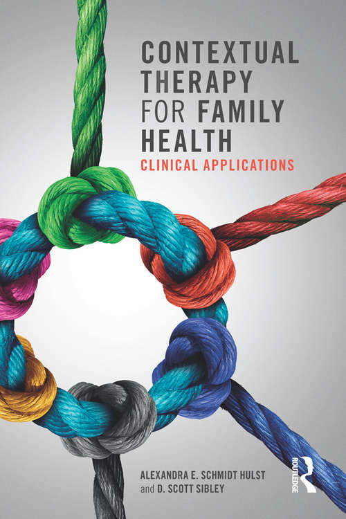 Contextual Therapy for Family Health: Clinical Applications