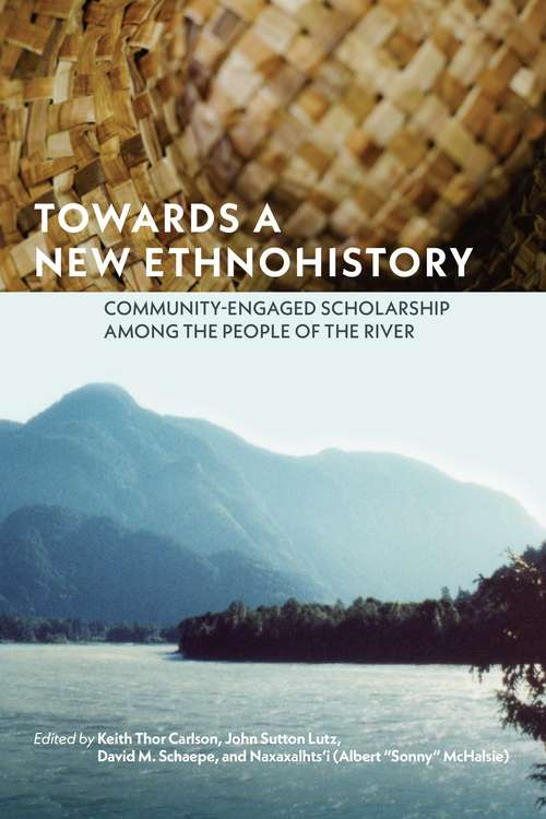 Towards a New Ethnohistory: Community-Engaged Scholarship among the People of the River