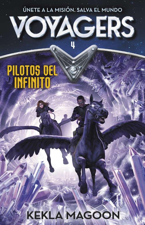 Pilotos del infinito (Serie Voyagers #4)