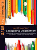 Key Concepts in Educational Assessment (SAGE Key Concepts series)