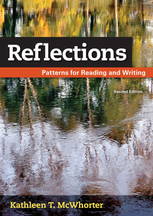 Reflections (Second Edition): Patterns for Reading and Writing
