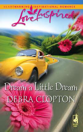 Dream a Little Dream (Mule Hollow Matchmakers Book #4)