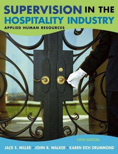 Supervision in the Hospitality Industry: Applied Human Resources (Fifth Edition)