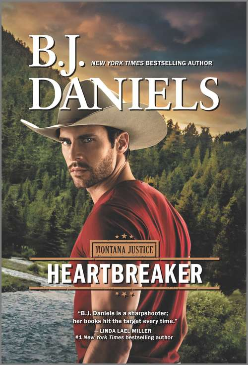Heartbreaker: The Closer You Come The Devil Takes A Bride Unfaded Glory Flirting With Disaster Wild Horses First Time In Forever (Montana Justice #2)