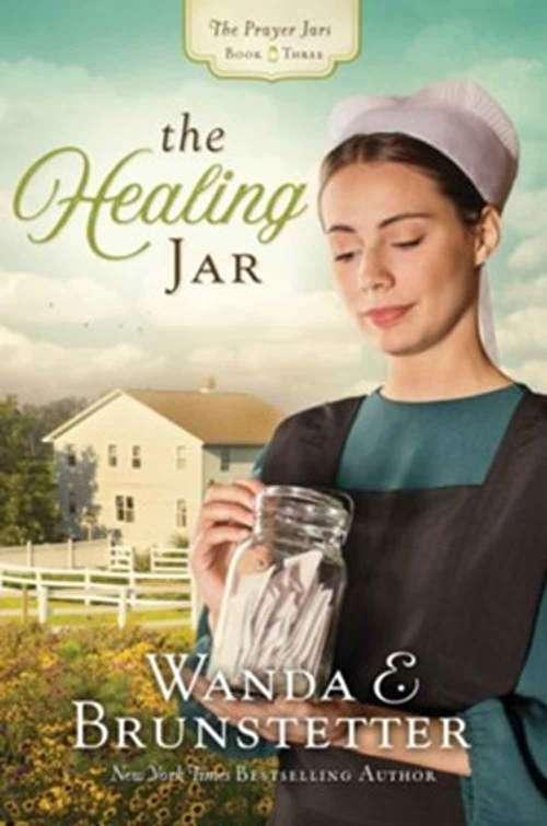 The Healing Jar (Prayer Jars #3)