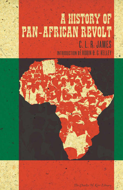 A History of Pan-African Revolt (The Charles H. Kerr Library)