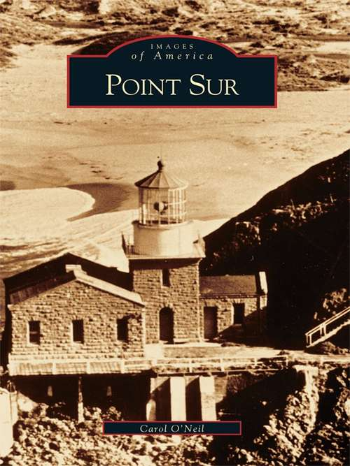 Point Sur (Images of America)
