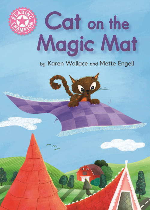 Cat on the Magic Mat: Pink 1B (Reading Champion #352)