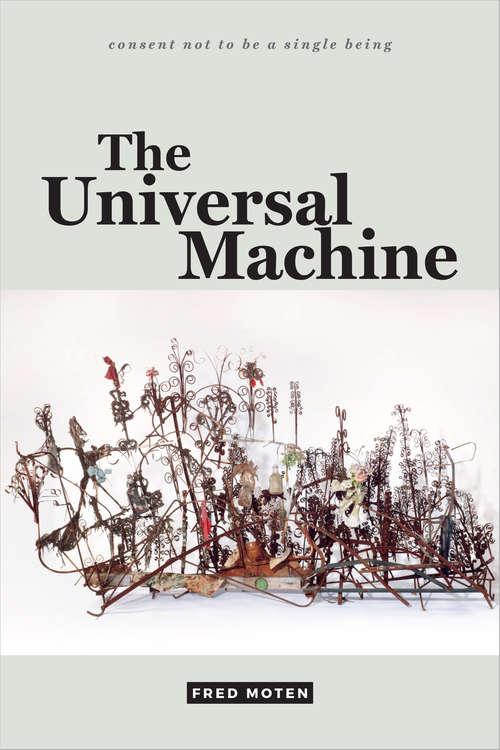 The Universal Machine (consent not to be a single being #[v. 3])