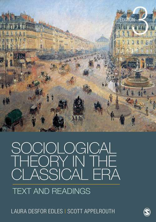 Sociological Theory in the Classical Era 3rd Edition