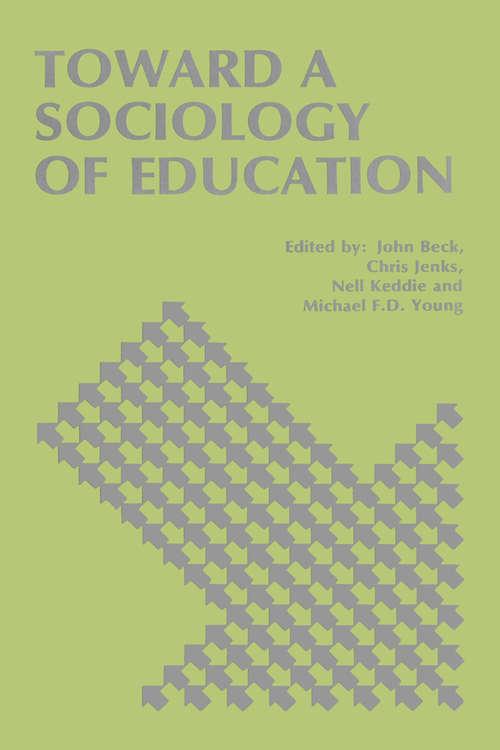 Toward a Sociology of Education