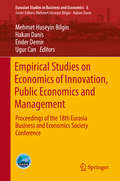 Empirical Studies on Economics of Innovation, Public Economics and Management